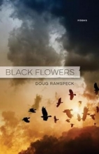 Doug Ramspeck Black Flowers