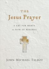 John Michael Talbot The Jesus Prayer