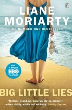 Liane Moriarty , Big Little Lies