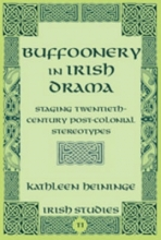 Heininge, Kathleen Buffoonery in Irish Drama