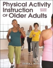Debra J. Rose Physical Activity Instruction of Older Adults