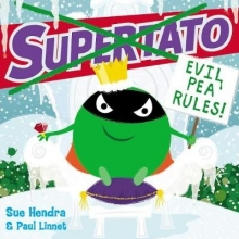 Hendra, Sue Supertato: Evil Pea Rules