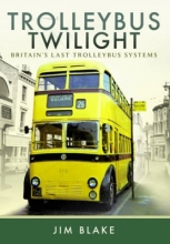 Jim Blake Trolleybus Twilight