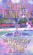London, Julia The Hazards of Hunting a Duke
