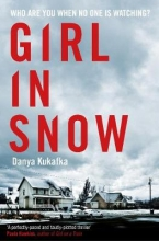 Danya Kukafka , Girl in Snow