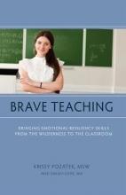 Pozatek, Krissy Brave Teaching