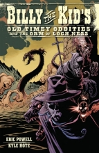 Powell, Eric Billy the Kid`s Old Timey Oddities and the Orm of Loch Ness, Volume 3