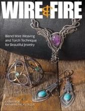 Kaska Firor,   Katherine Firor Colque Wire & Fire