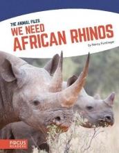 Nancy Furstinger We Need African Rhinos