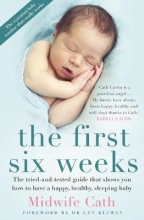 Midwife Cath,   Cathryn Curtin The First Six Weeks