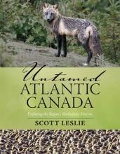 Leslie, Scott Untamed Atlantic Canada