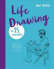 Jake Spicer Life Drawing in 15 Minutes