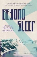 Ina (Translator) Rilke Willem Frederik Hermans, Beyond Sleep