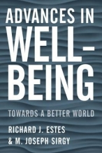 Estes, Richard J.,   Sirgy, M. Joseph Advances in Well-Being