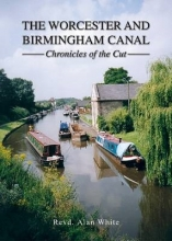 Alan White The Worcester and Birmingham Canal