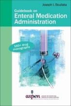 Joseph I. Boullata Guidebook on Enteral Medication Administration