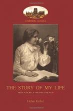 Keller, Helen Adams The Story of My Life