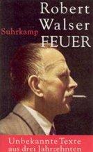 Walser, Robert Feuer