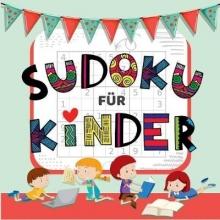 Lindenberg, Sophie Sudoku Für Kinder - über 50 Knifflige Sudoku Rätsel für Kinder von Leicht bis Schwer