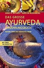 Rhyner, Hans Heinrich,   Rosenberg, Kerstin Das große Ayurveda-Ernährungsbuch