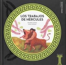 Gomez, Ricardo Los Trabajos de Hercules