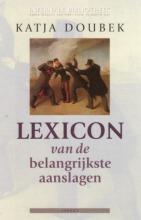 K. Doubek , Lexicon van aanslagen