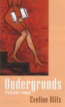 E.  Blitz Ondergronds