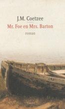 J.M.  Coetzee Mr. Foe en Mrs. Barton