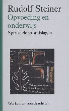 Rudolf Steiner , Opvoeding en onderwijs