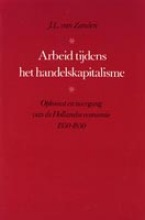 J.L. van Zanden , Arbeid tijdens het handelskapitalisme