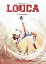 Bruno  Dequier Louca 3 Als het maar...
