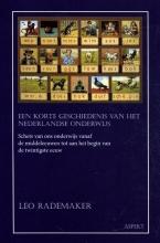 Leo Rademaker , Een korte geschiedenis van het Nederlandse onderwijs