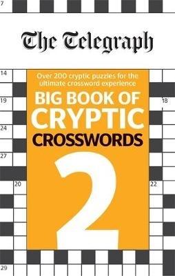 Telegraph Media Group Ltd,The Telegraph Big Book of Cryptic Crosswords 2