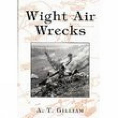 Andrew Gilliam,Wight Air Wrecks