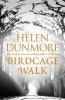 Dunmore Helen, Birdcage Walk