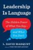 L.,David Marquet, Leadership is Language