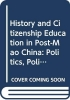 Alisa (Stanford University, USA) Jones, History and Citizenship Education in Post-Mao China