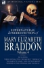 Mary Elizabeth Braddon, The Collected Supernatural and Weird Fiction of Mary Elizabeth Braddon
