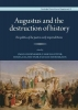 , Augustus and the Destruction of History