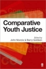 Muncie, John                  ,  Goldson, Barry, Comparative Youth Justice