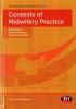 Muscat, Helen,   Passmore, Heather,   Chenery-morris, Sam, Contexts of Midwifery Practice