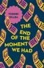 Okada Toshiki, End of the Moment We Had