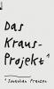 Franzen, Jonathan, Das Kraus-Projekt