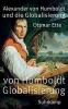 Ette, Ottmar, Alexander von Humboldt und die Globalisierung