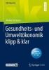 Stormann Wiebke Stormann, Gesundheits- und Umweltokonomik klipp & klar