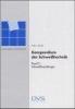 Probst, Reinhard, Kompendium der Schweißtechnik 2. Schweißmetallurgie