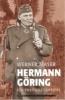 Werner Maser, Hermann Göring