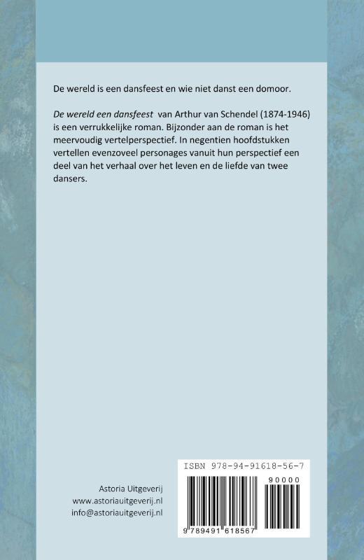Arthur van Schendel,De wereld een dansfeest