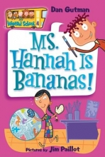 Gutman, Dan Ms. Hannah Is Bananas!