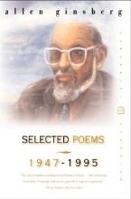 Ginsberg, Allen Selected Poems 1947-1995